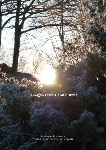 Paysages réels, nature rêvée