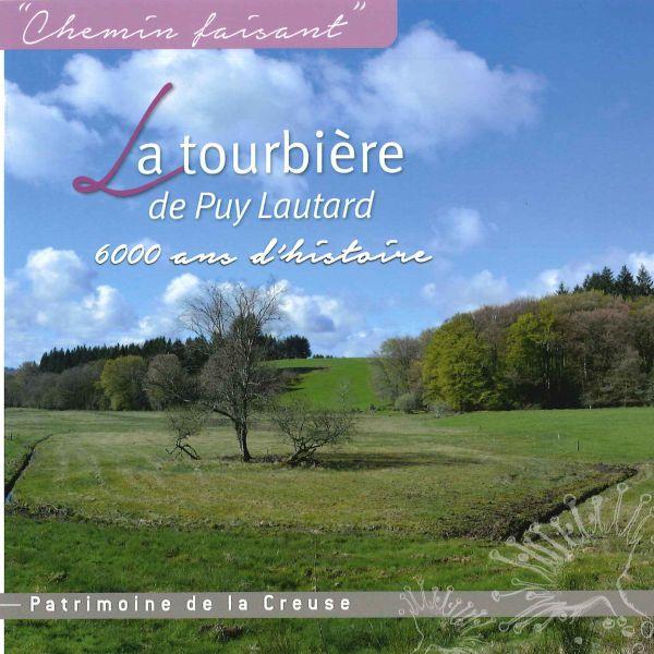 La tourbière de Puy-Lautard : 6000 ans d'histoire