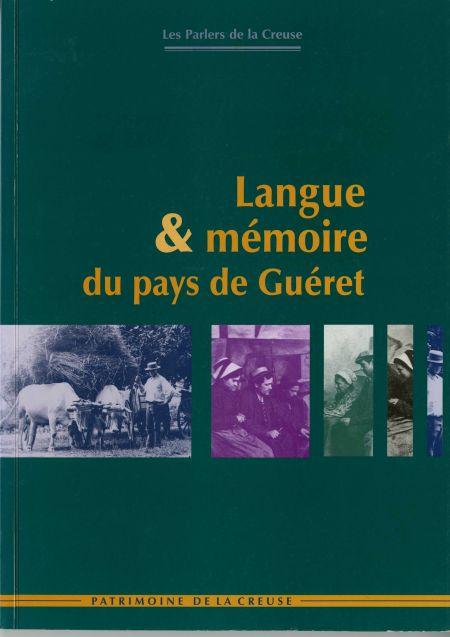 Langue et mémoire du Pays de Guéret