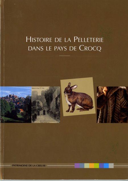 Histoire de la Pelleterie dans le Pays de Crocq