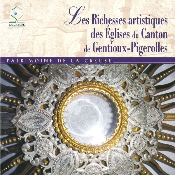 Richesses artistique des églises du canton de Gentioux