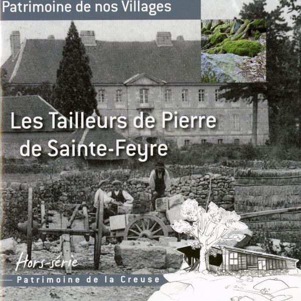 Hors-série - Tailleurs de pierre de Ste-Feyre