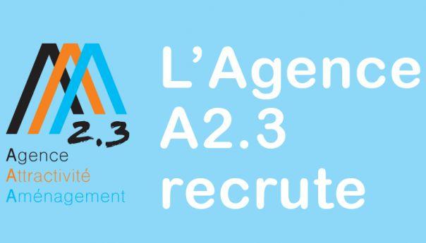 L'Agence A 2.3 recrute !